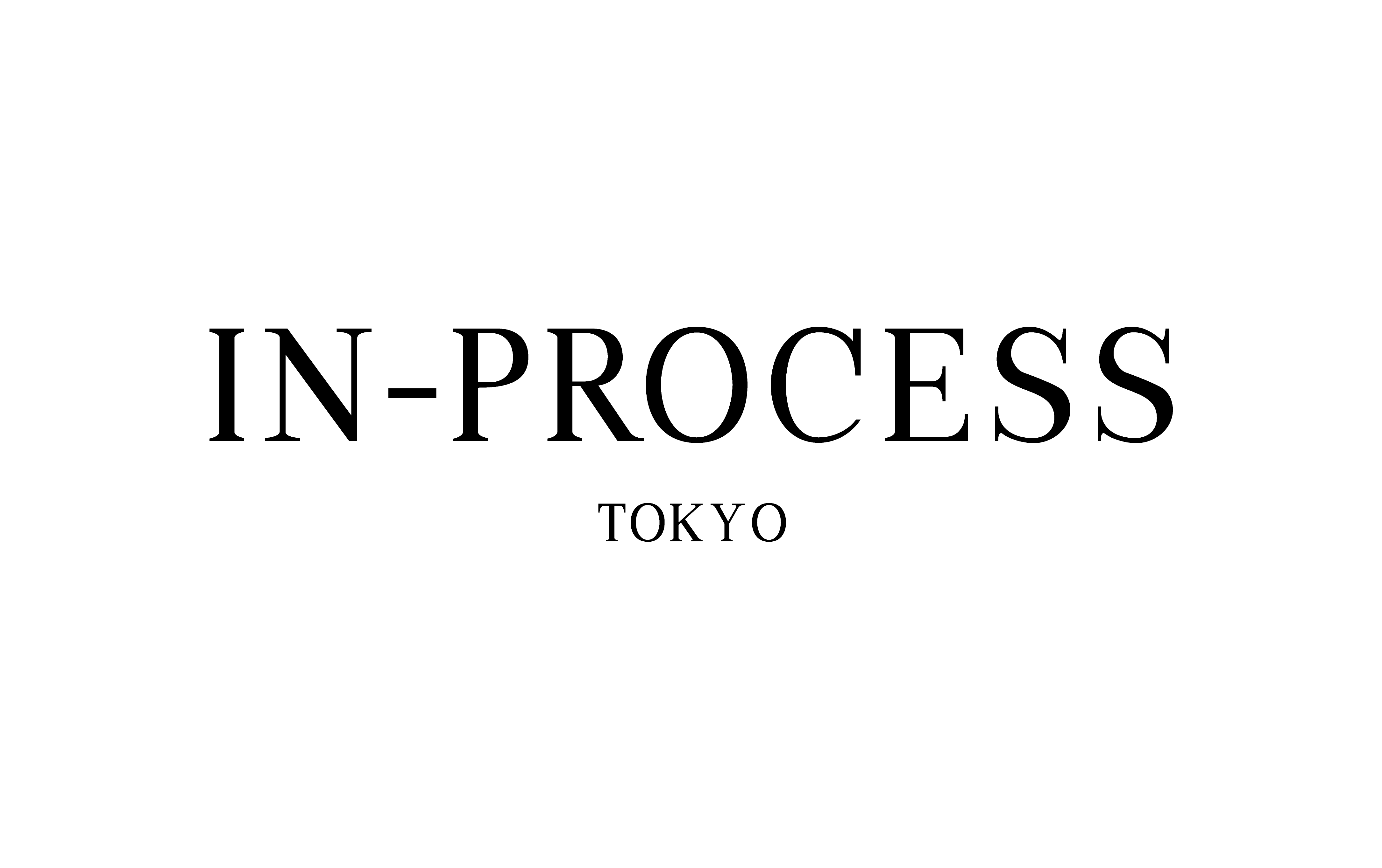 IN-PROCESS Tokyo